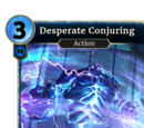 Desperate Conjuring