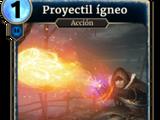 Proyectil ígneo (Legends)