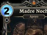 Madre Noche (Legends)