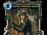Ayrenn, Dominion Queen