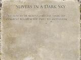 Slivers in a Dark Sky