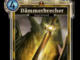 Dämmerbrecher (Legends)