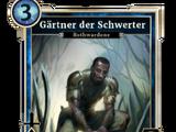 Gärtner der Schwerter
