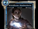 Kristallturm-Handwerkerin