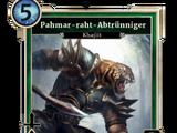 Pahmar-raht-Abtrünniger