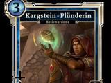 Kargstein-Plünderin