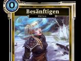 Besänftigen (Legends)