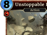 Unstoppable Rage