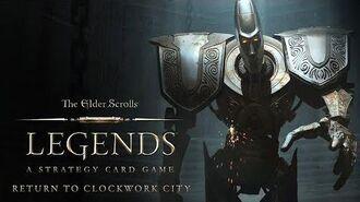 The Elder Scrolls Legends – Return to Clockwork City Official Trailer