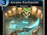 Arcane Enchanter