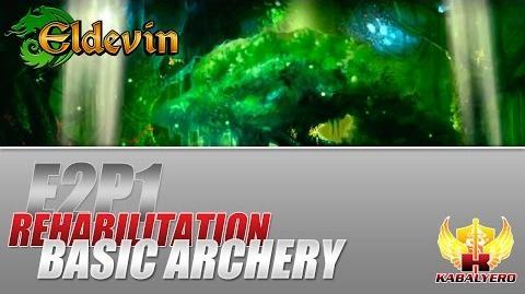 Eldevin Gameplay 2014 E2P1 Rehabilitation ★ Basic Archery