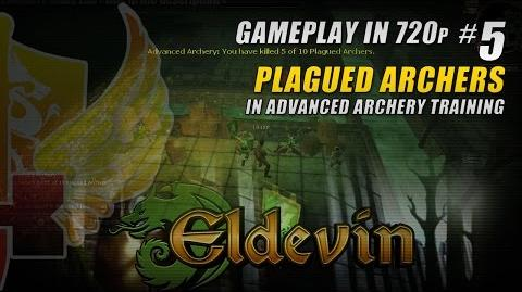 Plagued Archers In Advanced Archery Training » Eldevin Gameplay In 720p 5