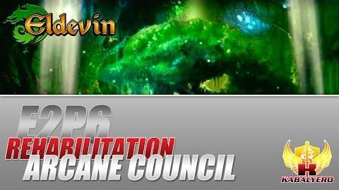 Eldevin Gameplay 2014 E2P6 Rehabilitation ★ Arcane Council Trial