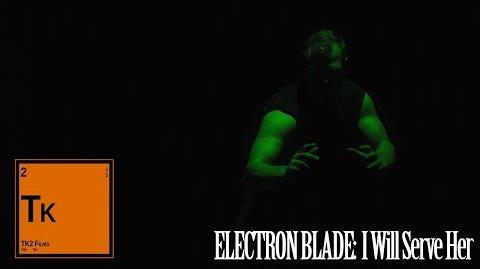 Electron Blade- I Will Serve Her