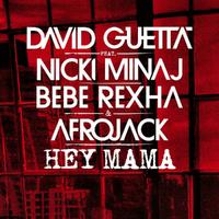 David Guetta - Hey Mama (feat. Nicki Minaj, Bebe Rexha and Afrojack)