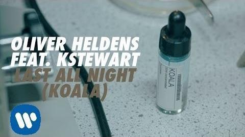 Oliver Heldens - Last All Night (Koala) feat