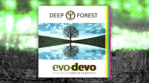 Deep Forest - Stutter Dream (Official audio) - EVO DEVO