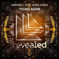 Hardwell ft Chris Jones - Young Again