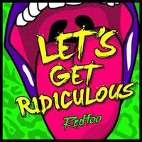 Redfoo-Let's-Get-Ridiculous
