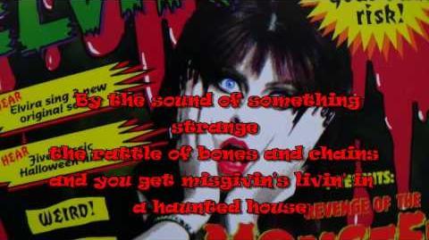 Elvira - Haunted House - Lyrics