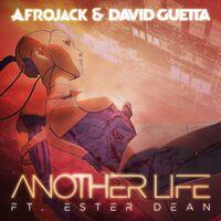 Afrojack-David-Guetta-Another-Life-2017