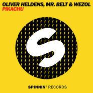 Oliver-Heldens-Mr.-Belt-Wezol-Pikachu-