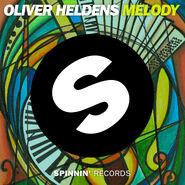 SPINNIN-Oliver-Heldens-Melody