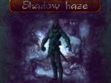 Shadow haze