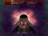 Dispel good