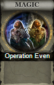 Operation Even