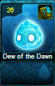 Dew of the Dawn