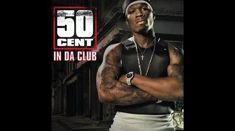 50 Cent - In Da Club (Alternate Clean Version)