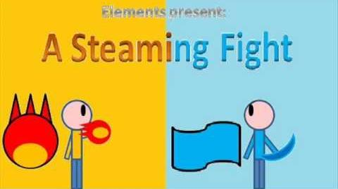 Elements Episode 1 A Steaming Fight Long Preview