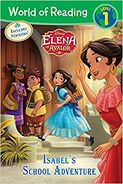 Elena Of Avalor Isabel's School Adventure