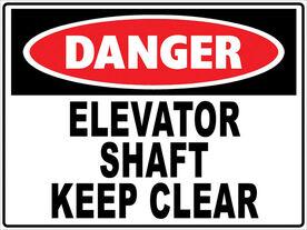 DANGER-SIGN-ELEVATOR-SHAFT-KEEP-CLEAR-D306