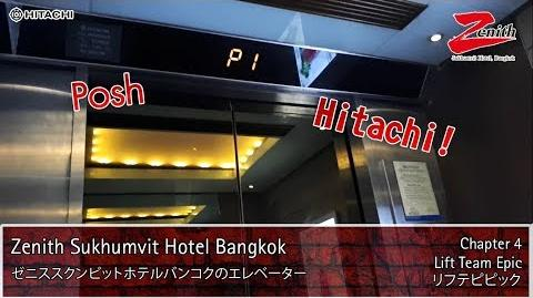【R01】2 POSH Hitachi Traction Lifts Elevators @ Zenith Sukhumvit Hotel Bangkok ★★★★