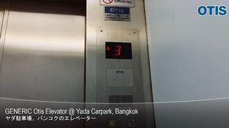 GENERIC Otis Elevator @ Yada Carpark, Bangkok