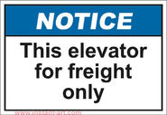 NotiH226 this elevator for freight only