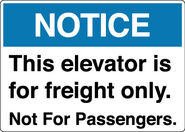 Notice Elevator For Freight Only LY65 ANSI