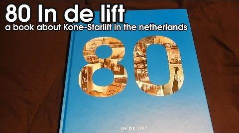 80 jaar in de lift a history book about Starlift Voorbur and Kone-Starlift