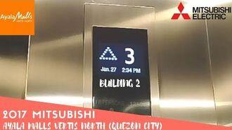 2017 Mitsubishi Elevator @ Ayala Malls Vertis North, Quezon City (Building 2)