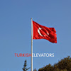 TURKISH ELEVATORS