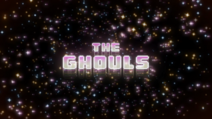 Ghouls Titlecard