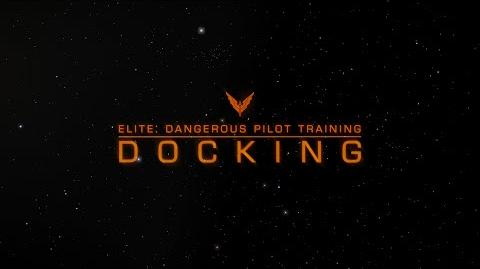 Elite Dangerous Pilot Training - Docking