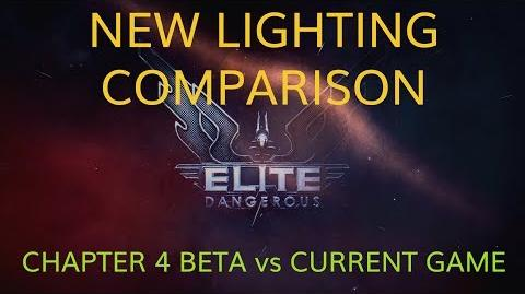 Elite Dangereous Chapter 4 - Beta Lighting Comparison vs Current Game