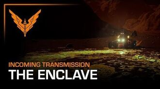 Incoming Transmission - The Enclave