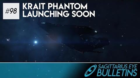 Sagittarius Eye Bulletin - Krait Phantom Launching Soon