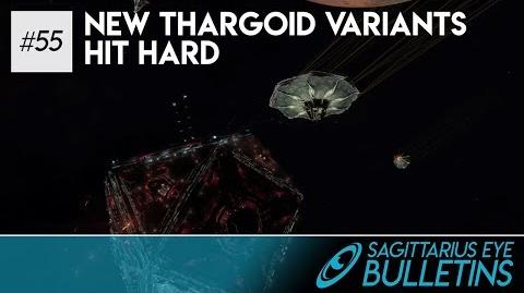 Sagittarius Eye Bulletin - New Thargoid Variants Hit Hard