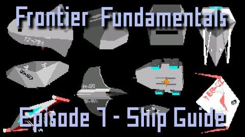 Frontier Fundamentals - Episode 7 - Ship Guide