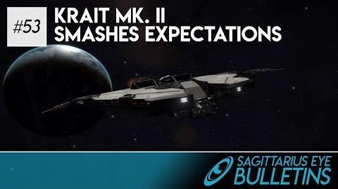 Sagittarius Eye Bulletin - Krait Mk. II Smashes Expectations